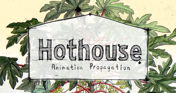 Hothouse 7: Call for submissions