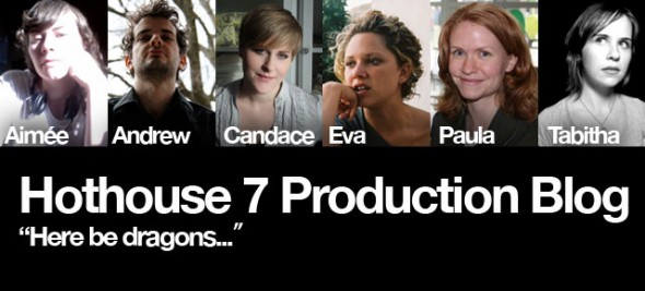 Hothouse 7 Production Blog