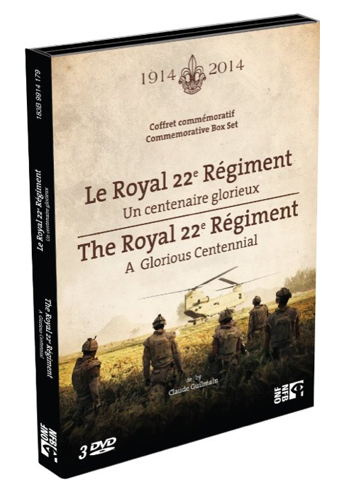 Royal 22e Regiment / Un Centenaire Glorieux - A Glorious Centennial