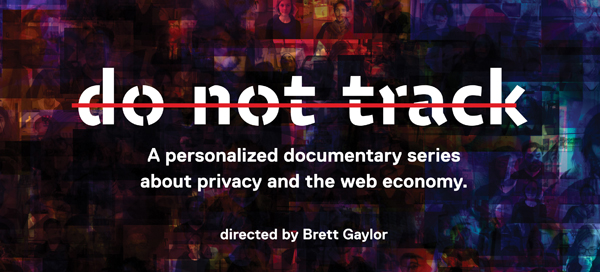 Interactive Doc Do Not Track to Launch at Tribeca's Storyscapes