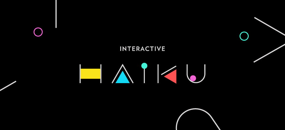 Interactive Haiku | Enjoy 4 Very, Very Short Interactive Explorations