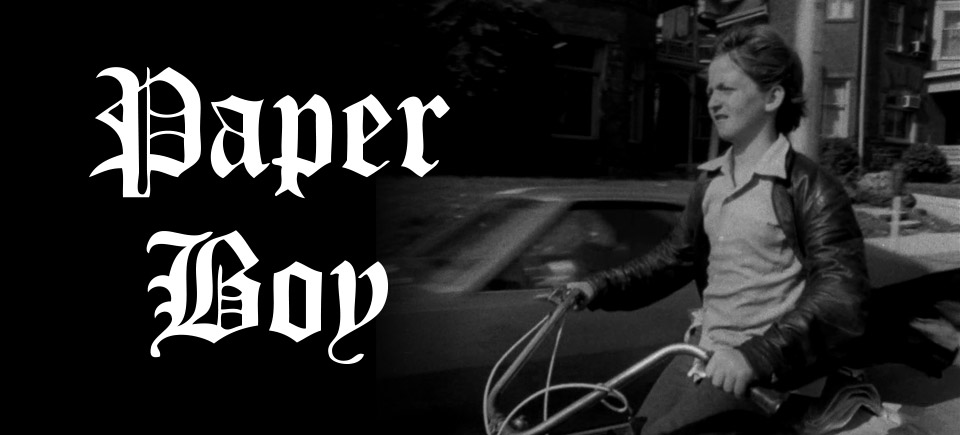 Paper Boy | I Should Have Taken a Paper Route